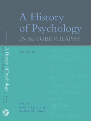 A History of Psychology in Autobiography v. IX (Hardback)