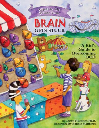 What to Do When Your Brain Gets Stuck: A Kid's Guide to Overcoming OCD - What-to-Do Guides for Kids (R) (Paperback)