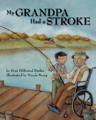 My Grandpa Had a Stroke (Hardback)