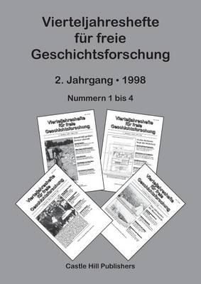 Vierteljahreshefte Fur Freie Geschichtsforschung: Sammelband 1998 (Paperback)