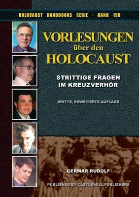 Vorlesungen Uber Den Holocaust: Strittige Fragen Im Kreuzverhor (Paperback)