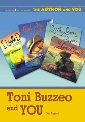 Toni Buzzeo and YOU - The Author and YOU (Paperback)