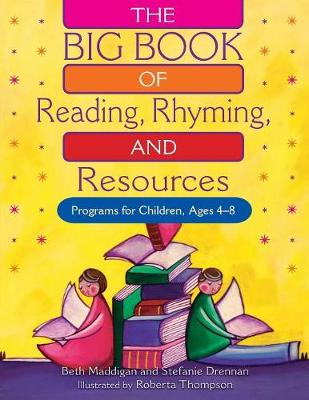 The BIG Book of Reading, Rhyming, and Resources: Programs for Children, Ages 4-8 (Paperback)