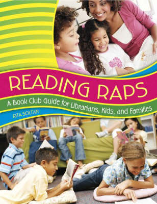 Reading Raps: A Book Club Guide for Librarians, Kids, and Families (Paperback)