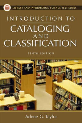 Introduction to Cataloging and Classification, 10th Edition (Paperback)