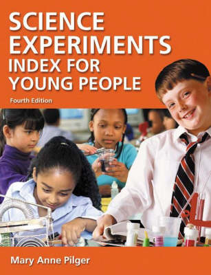 Science Experiments Index for Young People, 4th Edition (Hardback)