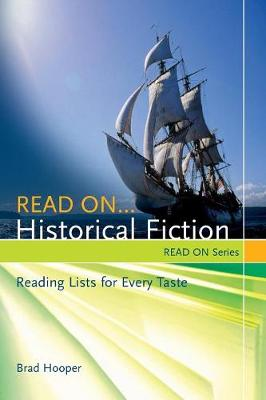 Read On...Historical Fiction: Reading Lists for Every Taste - Read On Series (Paperback)