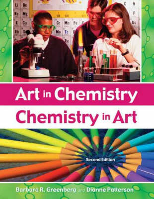 Art in Chemistry: Chemistry in Art, 2nd Edition (Paperback)