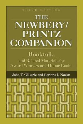 The Newbery/Printz Companion: Booktalk and Related Materials for Award Winners and Honor Books, 3rd Edition (Hardback)