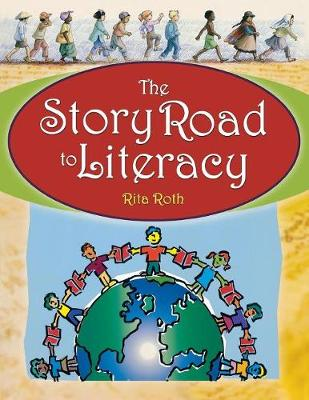 The Story Road to Literacy (Paperback)