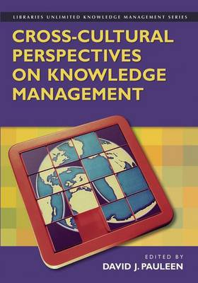Cross-Cultural Perspectives on Knowledge Management (Paperback)