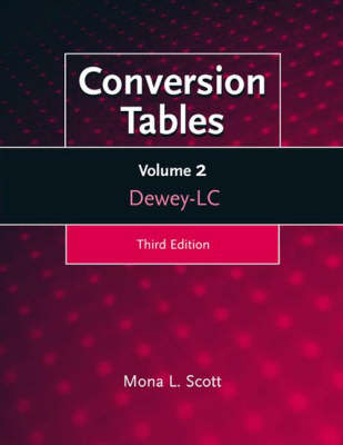 Conversion Tables: Volume Two, Dewey-LC, 3rd Edition (Paperback)