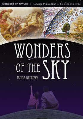 Wonders of Nature [4 volumes]: Natural Phenomena in Science and Myth - Wonders of Nature: Natural Phenomena in Science and Myth (Paperback)