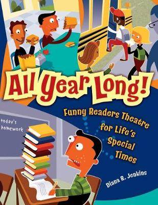 All Year Long!: Funny Readers Theatre for Life's Special Times (Paperback)