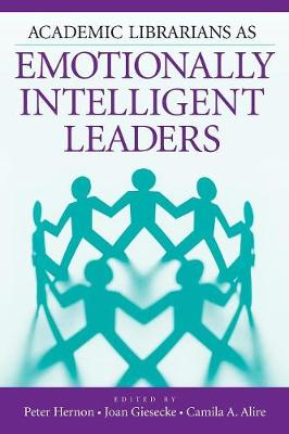 Academic Librarians as Emotionally Intelligent Leaders (Paperback)