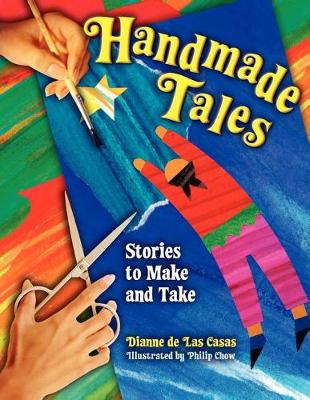 Handmade Tales: Stories to Make and Take (Paperback)