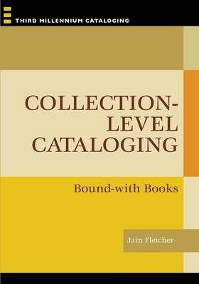 Collection-level Cataloging: Bound-with Books (Paperback)