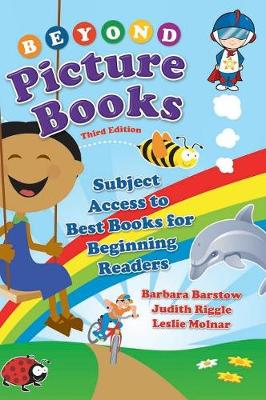Beyond Picture Books: Subject Access to Best Books for Beginning Readers, 3rd Edition (Hardback)