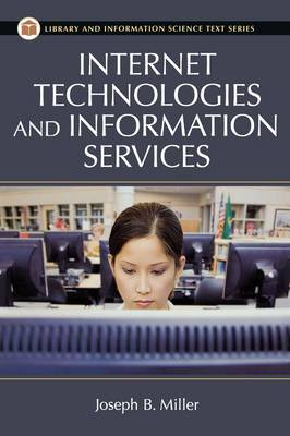 Internet Technologies and Information Services, 2nd Edition (Hardback)