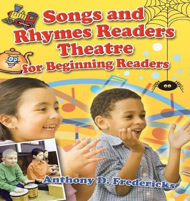 Songs and Rhymes Readers Theatre for Beginning Readers - Readers Theatre (Paperback)