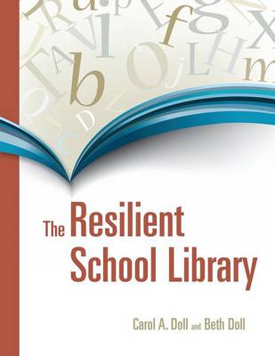 The Resilient School Library (Paperback)