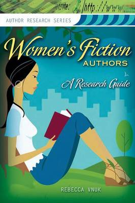 Women's Fiction Authors: A Research Guide (Paperback)