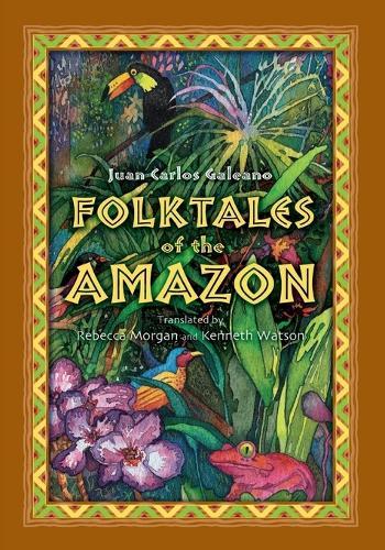 Folktales of the Amazon (Hardback)