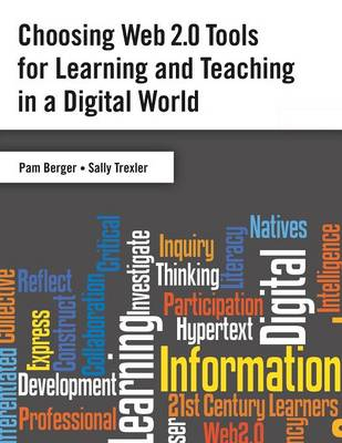 Choosing Web 2.0 Tools for Learning and Teaching in a Digital World (Paperback)