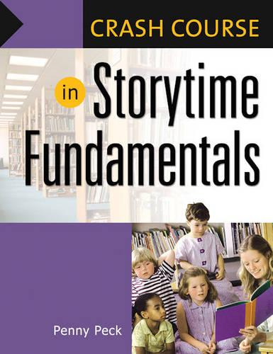 Crash Course in Storytime Fundamentals - Crash Course (Paperback)
