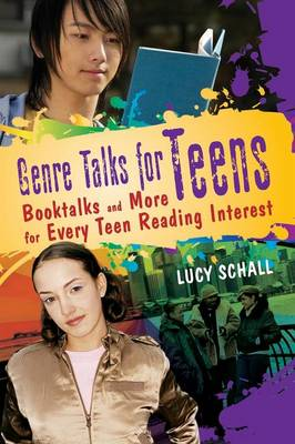 Genre Talks for Teens: Booktalks and More for Every Teen Reading Interest (Paperback)
