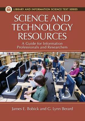 Science and Technology Resources: A Guide for Information Professionals and Researchers (Paperback)