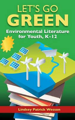 Green Reads: Best Environmental Resources for Youth, K-12 (Hardback)