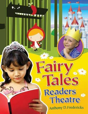 Fairy Tales Readers Theatre - Readers Theatre (Paperback)