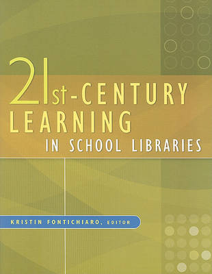 21st-Century Learning in School Libraries (Paperback)