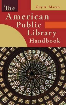 The American Public Library Handbook (Hardback)