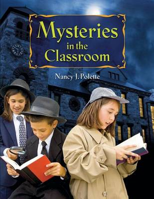 Mysteries in the Classroom (Paperback)