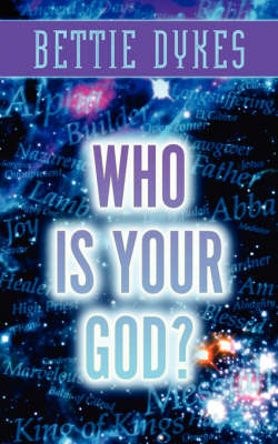 Who Is Your God? (Paperback)