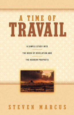 A Time of Travail (Paperback)