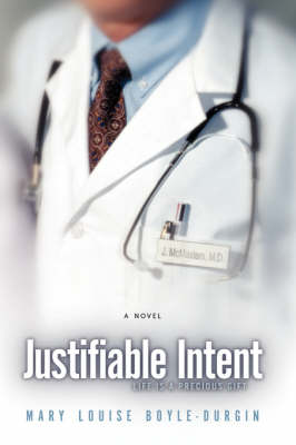 Justifiable Intent (Hardback)