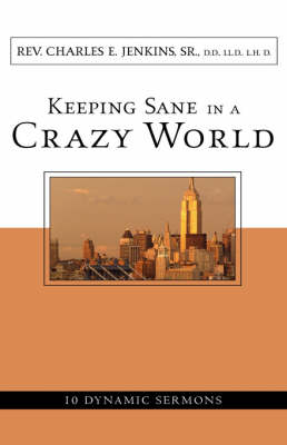 Keeping Sane in a Crazy World (Paperback)