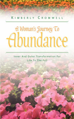 A Woman's Journey to Abundance (Paperback)