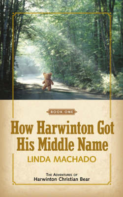 How Harwinton Got His Middle Name (Paperback)