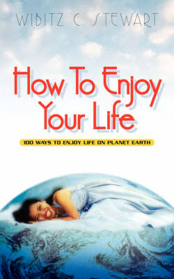 How to Enjoy Your Life (Paperback)