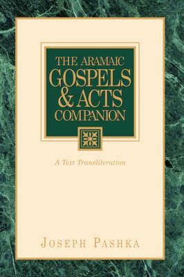 The Aramaic Gospels & Acts Companion (Paperback)