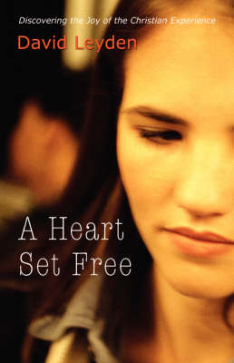 A Heart Set Free (Paperback)