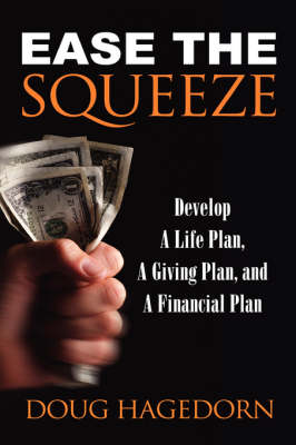 Ease the Squeeze (Hardback)