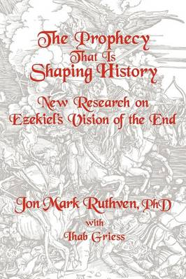 The Prophecy That Is Shaping History (Paperback)