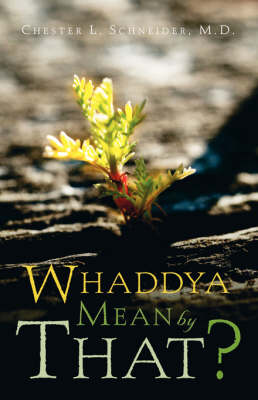 Whaddya Mean by That? (Paperback)