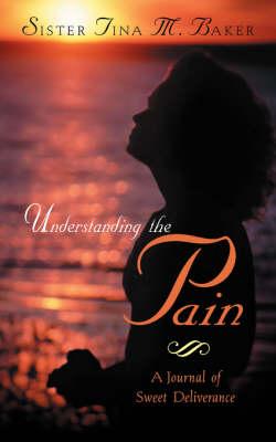 Understanding the Pain (Paperback)