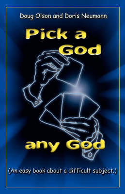 Pick a God, any God (Paperback)